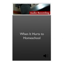 store images_0003_When It Hurts to Homeschool
