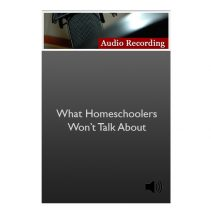 store images_0012_What Homeschoolers Won't Talk About