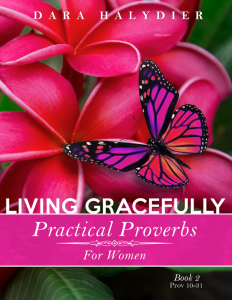 Living Gracefully Practical Proverbs for Women Book 2